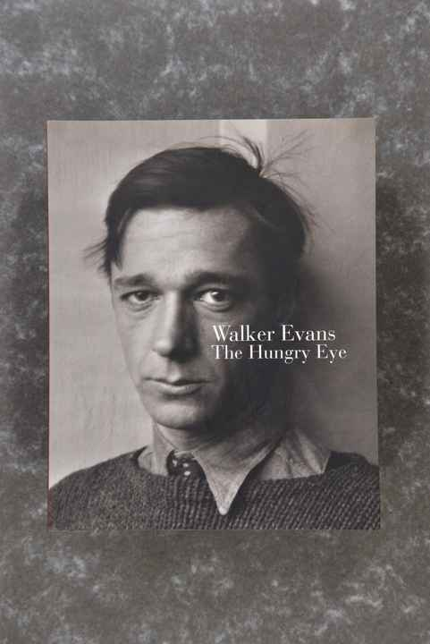 Evans, Walker  -  The Hungry Eye  - ABRAMS