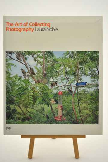 The Art of Collecting Photography - Laura Noble