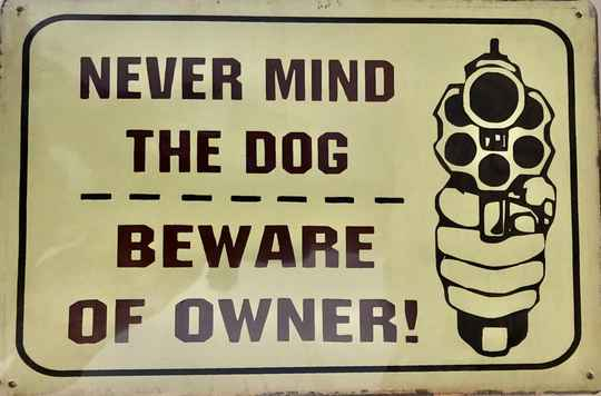Never mind the dog, beware of the owner