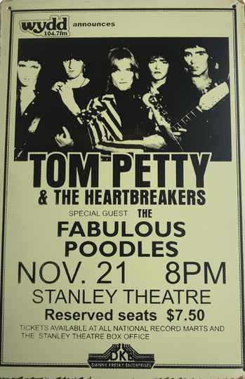 Tom Petty and the Heartbreakers + the fabulous Poodles