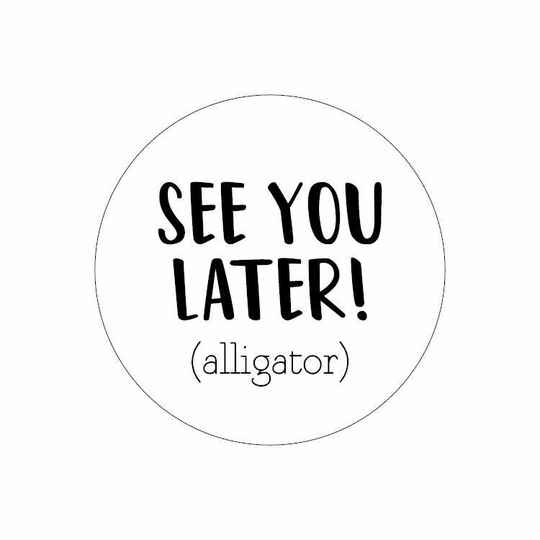 Sticker See you later! (alligator) | 10 st