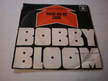 Single Bobby Bloom - Where are we going