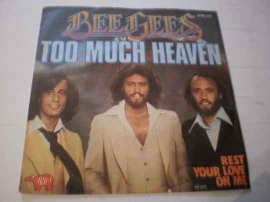 Single The Bee Gees - Too much Heaven