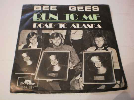 Single The Bee Gees - Run to me