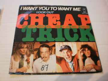Single Cheap Trick - I want you to want me