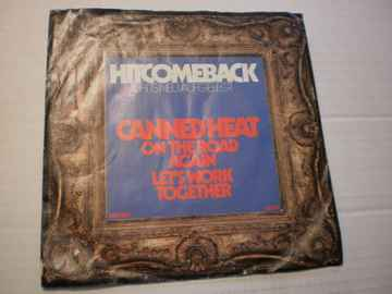 Single Canned Heat - On the road Again / Let's work together