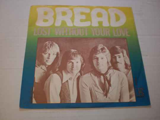 Single Bread - Lost without your love
