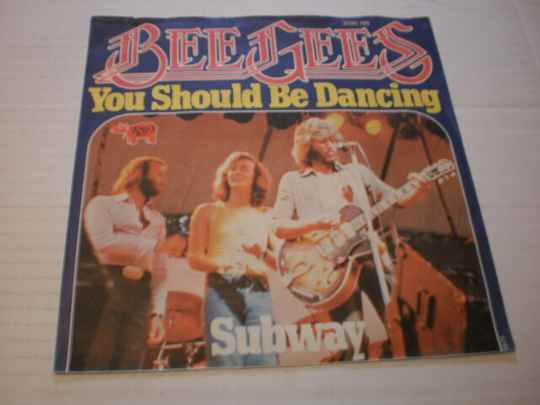 Single The Bee Gees - You should be dancing
