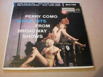 single Perry Como sings hits from Broadway Shows   EP