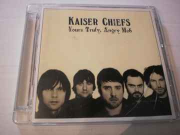 CD Kaiser Chiefs - Yours truly Angry mob