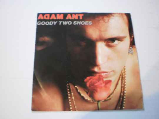 Single Adam Ant - Goody Two shoes