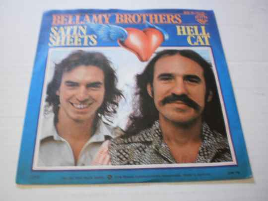 Single Bellamy Brothers - Satin Sheets / Hell Cat