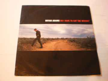 Single Bryan Adams - Do I have to say the words