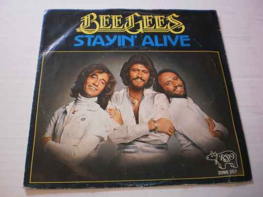 Single The Bee Gees - Stayin' Alive
