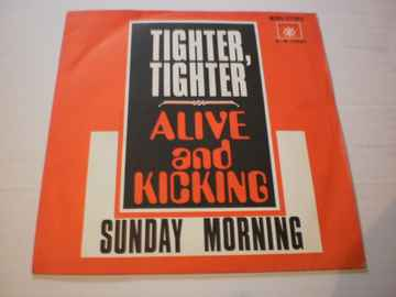 Single Alive and Kicking - Tighter Tighter