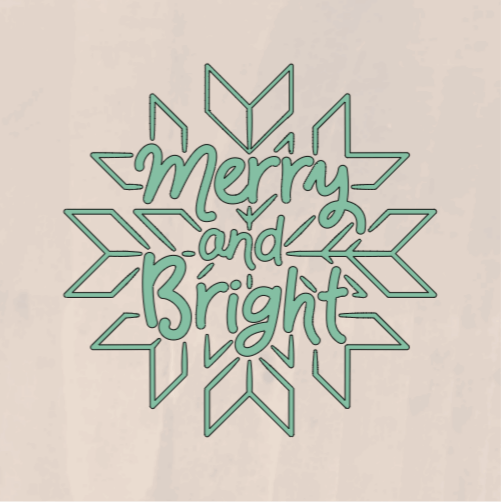 Merry and Bright Snowflake - 8 x 8