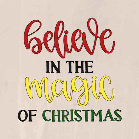 Believe In The Magic Of Christmas - 8 x 8