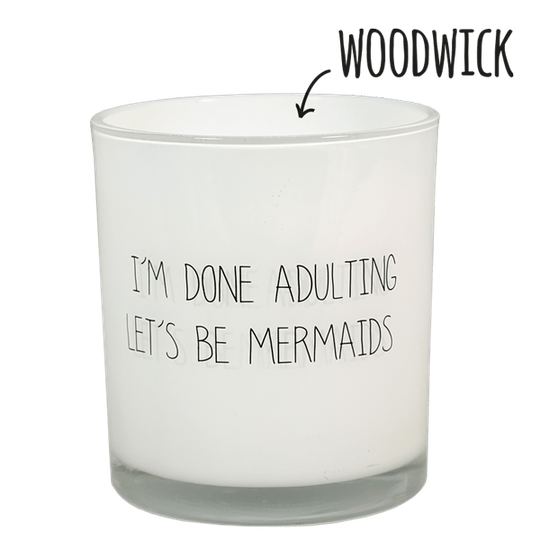 SOJAKAARS - I'M DONE ADULTING, LET'S BE MERMAIDS - GEUR: FRESH COTTON
