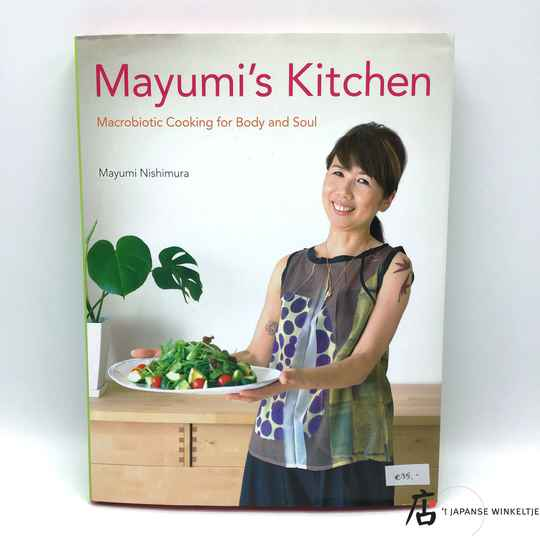 Mayumi's Kitchen, Macrobiotic Cooking for Body and Soul