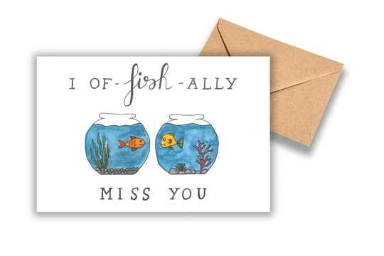 I of-fish-ally miss you