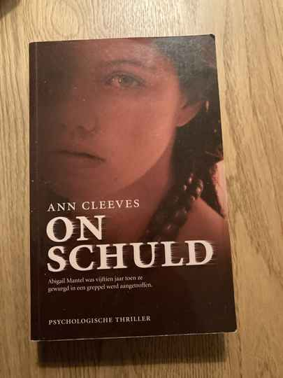 Ann Cleeves - Onschuld