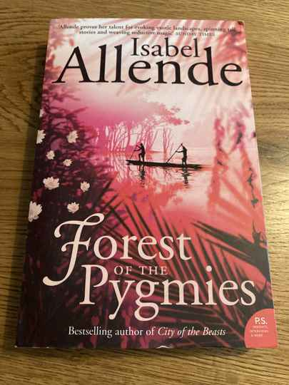 Isabel Allende - Forest of the Pygmies (Engels)
