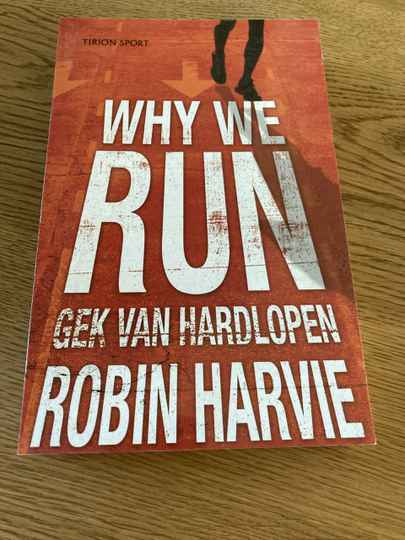 Robin Harvie - Why we run (Gek van hardlopen)