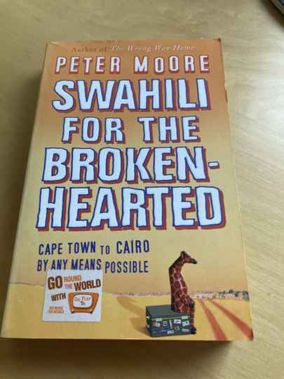 Peter Moore - Swahili for the broken-hearted (Engels)