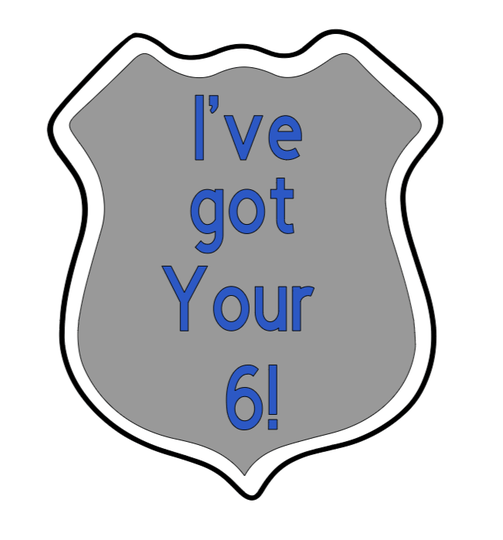 Ive got your 6 police badge car decal