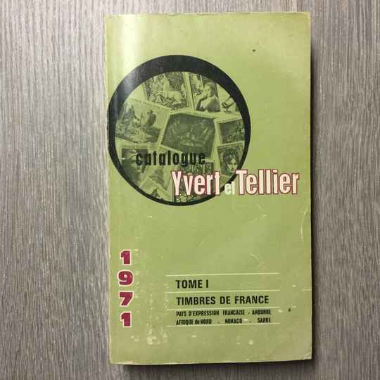 Catologue tome I - Timbres de France - Yvert et Tellier - 1971