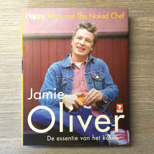 Happy days met the Naked Chef - Jamoe Oliver - 2001