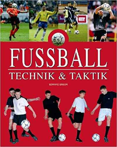 Fußball, Technik & Taktik (German) Hardcover