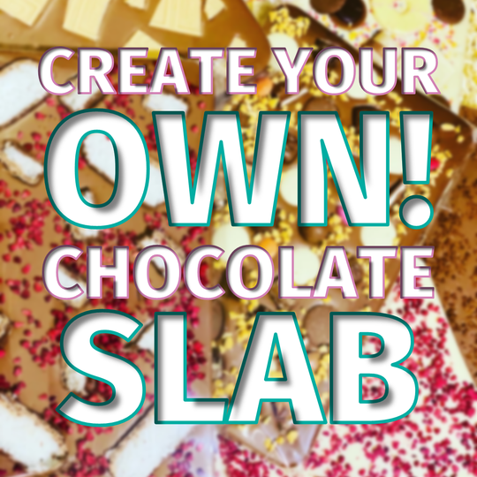 Create Your Own! Chocolate Slab