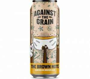 Against the Grain, The Brown Note