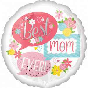 Folieballon 'Best mom ever!' 43 cm wit