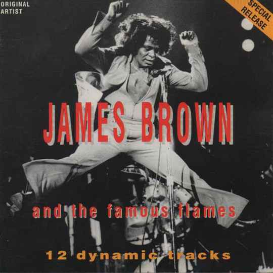 James Brown And The Famous Flames – 12 Dynamic Tracks