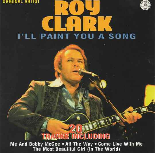 Roy Clark – I'll Paint You A Song