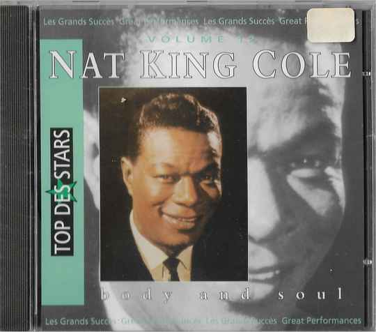 Nat King Cole – Body And Soul