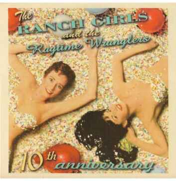 Ranch Girls & The Ragtime Wranglers – 10th Anniversary EP