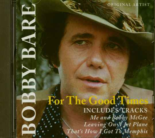 Bobby Bare - For The Good Times