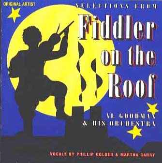 Fiddler On The Roof - Al Goodman & His Orchestra
