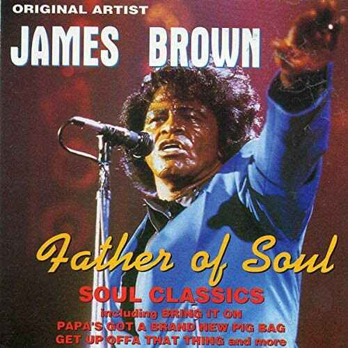 James Brown – Father Of Soul