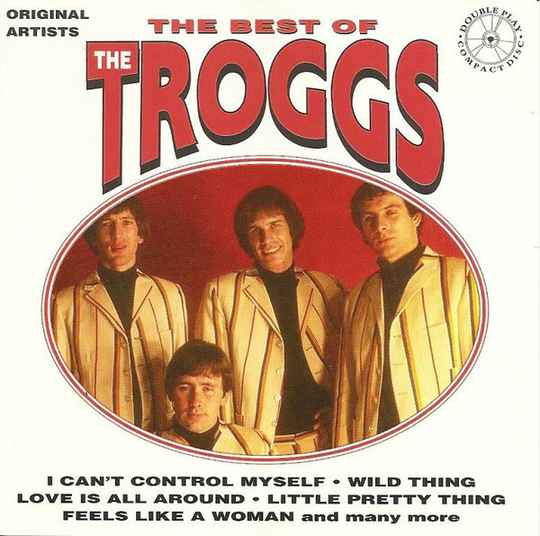 The Troggs – The Best Of The Troggs