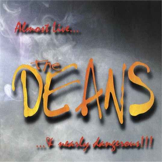 Deans – Almost Live