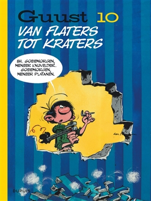 Guust Flater 10. Van flaters tot kraters
