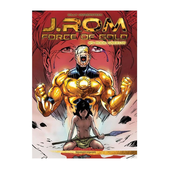 J.rom, force of gold 05. rode sneeuw