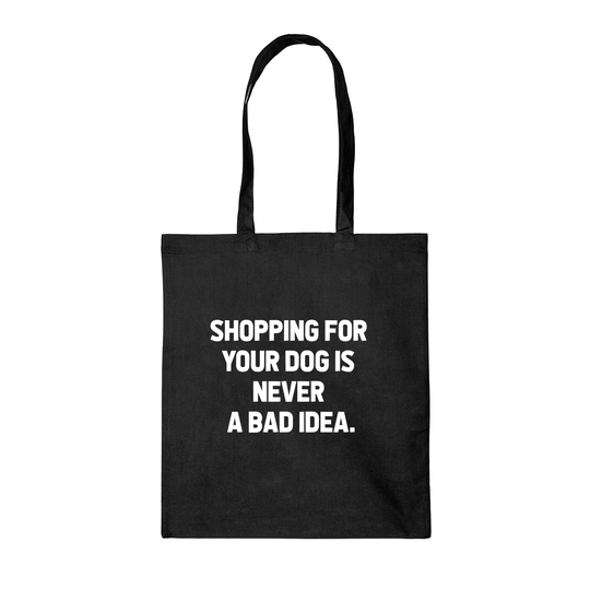 TAS - Shopping for your dog is never a bad idea.