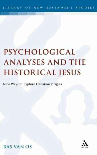 [hardcover] Psychological Analyses and the Historical Jesus: New Ways to Explore Christian Origins