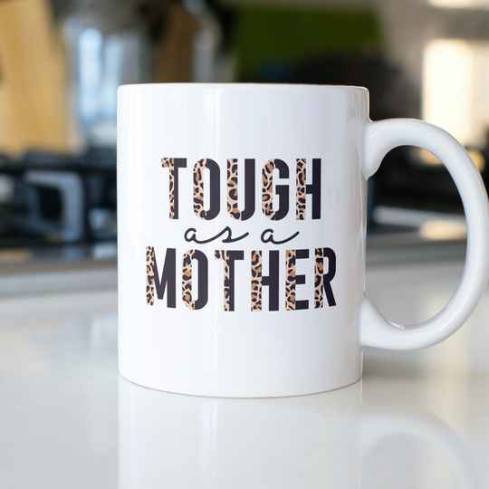 Tough as a Mother (Mama Tasse 5681)