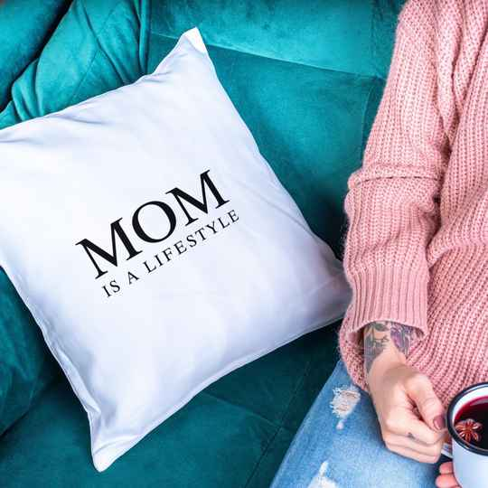 Mom is a Lifestyle (Mama Kissen 5730)
